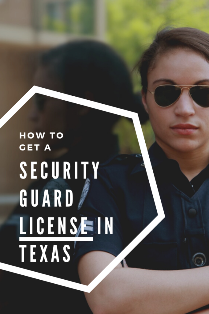 How To Get A Texas License >> How To Get A Security Guard License In Texas Fixin Texas