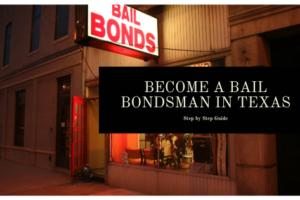 Become a Bail Bondsman in Texas