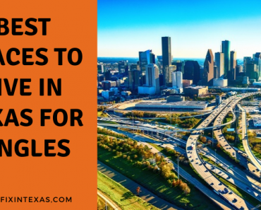 est Places-To-Live-In-Texas -For-Singles