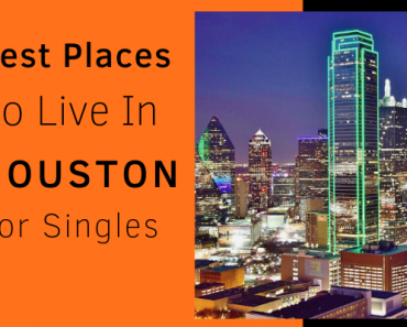 Best-Places-To-Live-In-Houston-For-Singles