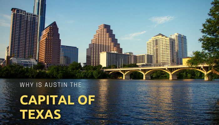 Why is Austin the Capital of Texas